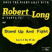 Cover Robert Long & Santa Fé [NL] - Stand Up And Fight